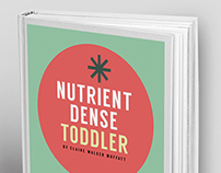 Nutrient Dense Toddler Book Cover Design