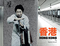 """Opposite Like a Dream: Hong Kong"""