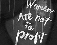 Women are not for Profit (Anti-Trafficking Cause)
