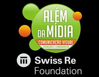 Projeto Além da Mídia - Swiss Re