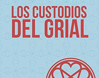 Los Custodios del Grial by Angel Almazán (Art Cover)