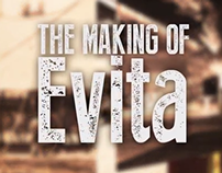 The Making of Evita