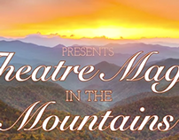 Theater Magic in the Mountains