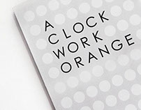 A CLOCK WORK ORANGE BOOK COVER (RE-DESIGN)