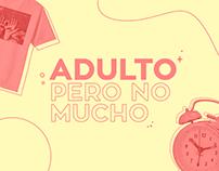 Adulto Pero No Mucho