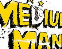The Medium Man: Graphic novel series
