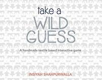 Take A Wild Guess