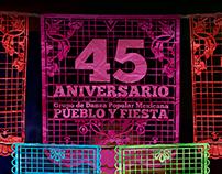 - 45 Aniversario Grupo Pueblo y Fiesta -