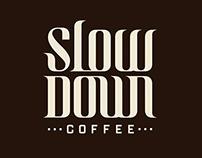 Slowdown coffee
