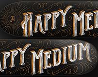 A Happy Medium
