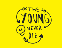 The Young Never Die