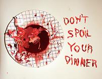 """Vegan Poster, """"Don't Spoil Your Dinner"""""""