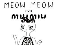 Meow Meow for Miu Miu //