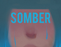 """Somber"", a collection on NeonMob"