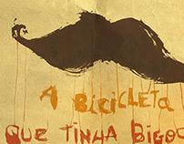 A Bicicleta Que Tinha Bigodes | Teatro da Trindade