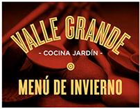 Valle Grande - Cocina Jardín: Menú de Invierno