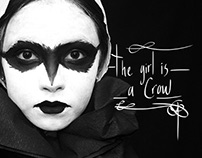 The Girl Is A Crow