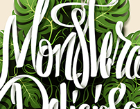 Monstera Deliciosa Typography