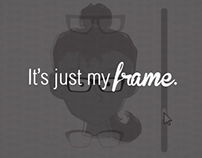 Lens Crafters: It's just my frame.