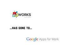 ADWORKS Gone Google