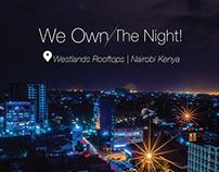 We Own The Night | Nairobi