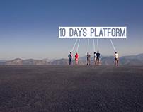 10 Days Platform