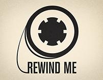 Rewind me