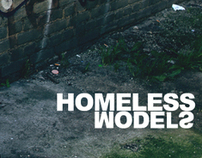 Homeless Models