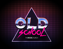 The Rock Church Series: Old School
