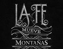 La fe mueve montañas | Typography