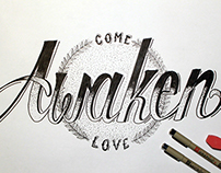 Come Awaken Love