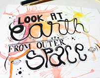 Hand Lettering - Look at earth from outer space