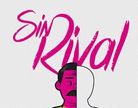 Sin Rival, no hay Juego