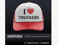 Truck Driver Appreciation | Freightliner Social Media