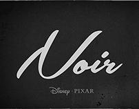 Disney-Pixar's NOIR