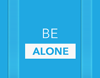 Be Alone With