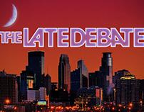 Late Debate: Moonlighting Promo Video