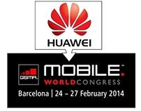 HUAWEI MWC BARCELONA 2014
