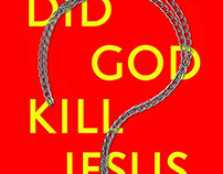 Did God Kill Jesus?