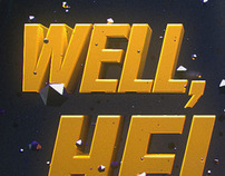 WELL HELLO | Poster