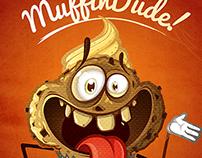MUFFIN DUDE