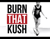 BURN THAT KUSH