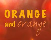 Orange & Orange