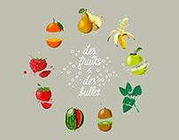 Des fruits & des bulles