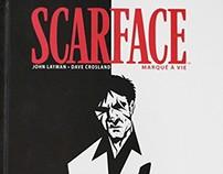 BD Scarface, Marqué à Vie