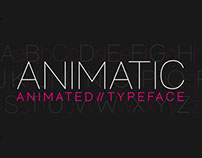 Animatic - Animated Typeface