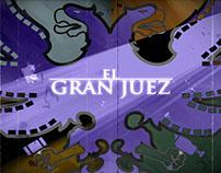 El Gran Juez (The Grand Judge) - Intro