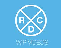 WIP Videos