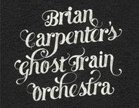 Brian Carpenter's Ghost Train Orchestra Website