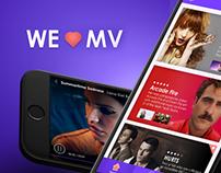 WE LOVE MV App Design